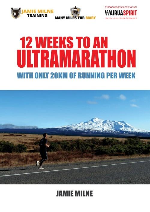 12 Weeks to an Ultra Marathon - PDF/ebook